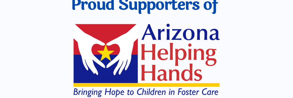 Proud Supporters of AZ Helping Hands